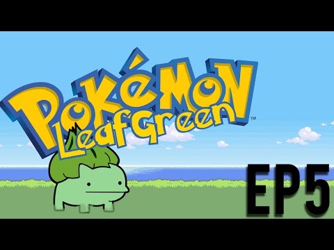 Let's Play Pokemon: LeafGreen - Part 5 - LENNY!