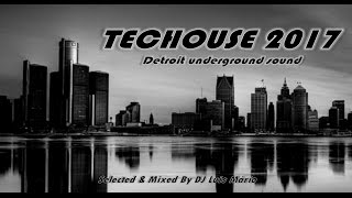 TECHOUSE 2017  - Detroit Underground Sound