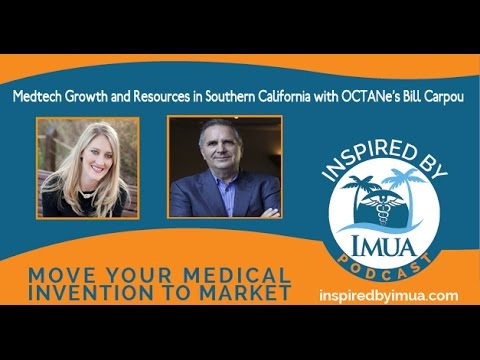 031   Medtech Growth and Resources in Southern California with OCTANE's Bill Carpou