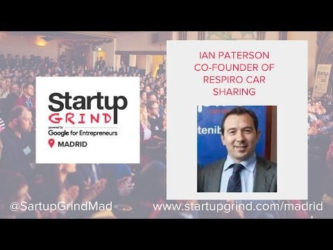 Startup Grind Madrid hosts Ian Paterson (Respiro) - The car sharing industry