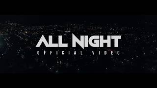 All night (official music video) | NODDY KHAN | CAFY KHAN