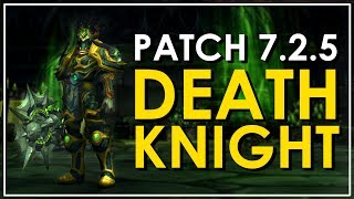 The Death Knight - Legion Class Review [7.2.5 Edition] - Is It Fun?