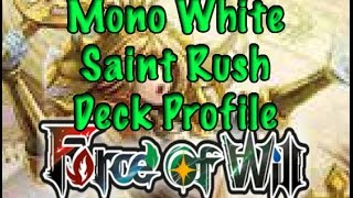 Force of Will (TCG) Deck Profile: Mono White Saint Rush