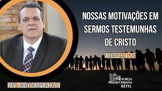 13/06/2021 - NOSSAS MOTIVAÇÕES EM SERMOS TESTEMUNHAS DE CRISTO