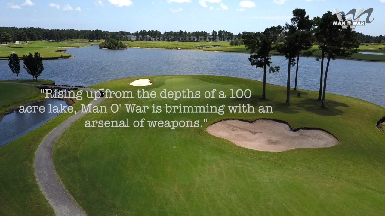 Man O War Golf Club 9 Hole Spotlight From Myrtle Beach Holiday