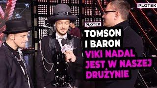 Tomson i Baron o Viki Gabor