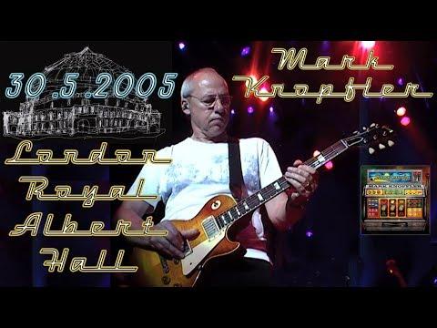 [50 fps] Mark Knoplfer — 2005 — RAH London SOUNDBOARD — live 1st night