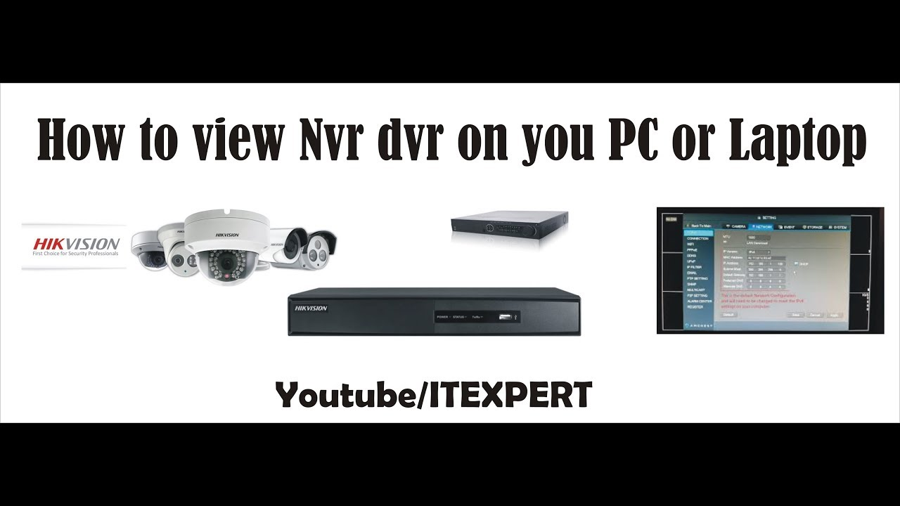 How To View Nvr Dvr On Pc Or Laptop Youtube