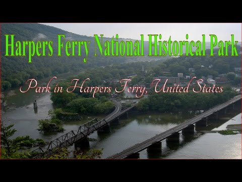 Visiting Harpers Ferry National Historical Park, Park in Harpers Ferry, United States