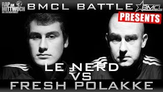 BMCL RAP BATTLE: LE NERD VS FRESH POLAKKE (BATTLEMANIA CHAMPIONSLEAGUE)
