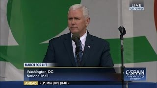Vice President Mike Pence remarks at March for Life (C-SPAN)