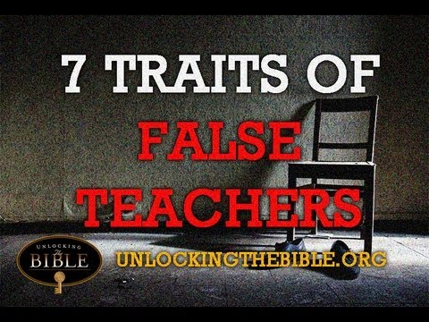 7 Traits of False Teachers | What does the Bible Say About False Prophets?