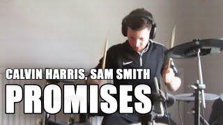 Calvin Harris Sam Smith Promises Drum Cover.mp3
