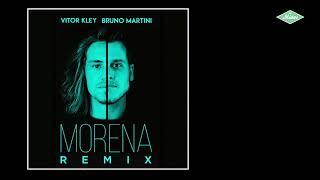 Baixar Vitor Kley - Morena (Bruno Martini Remix)