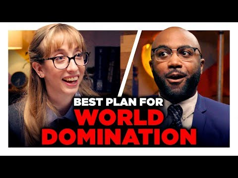 What Is the Best Way to Take Over the World?