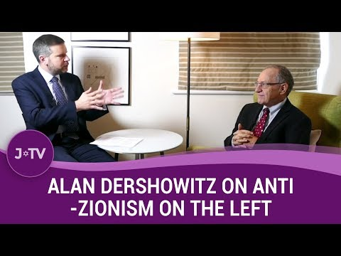 Alan Dershowitz on parts of the left becoming so anti-Israel (Part 1) | J-TV