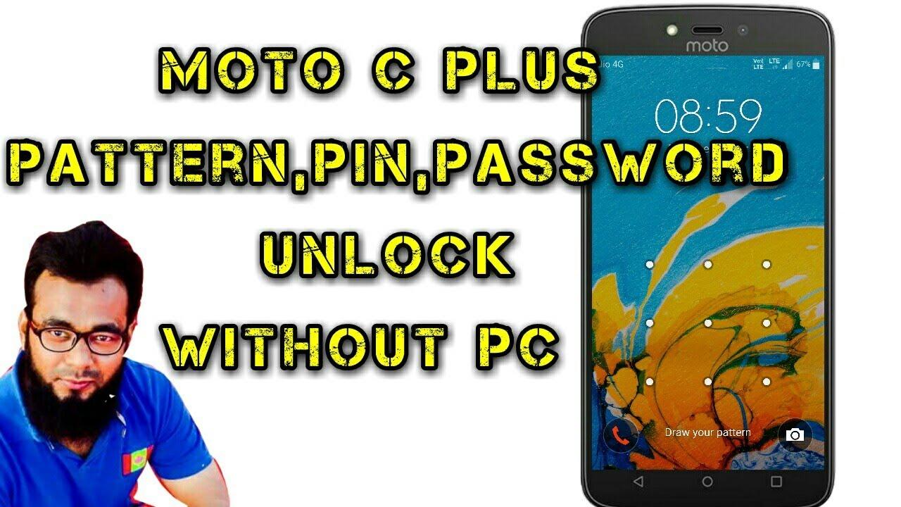 MOTO C plus Pattern,pin,password Unlock Without PC- T TECH CHNANNEL#21