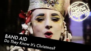 Band Aid - Do They Know It's Christmas? - Top Of The Pops