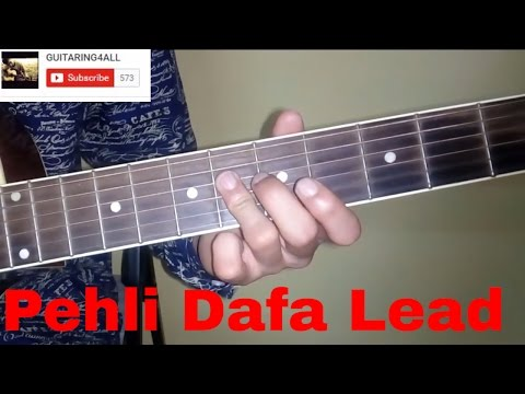 Pehli Dafa (Atif Aslam) Guitar Lead Tutorial with Tabs