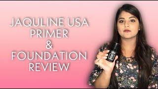 JAQULINE USA PRIMER & FOUNDATION REVIEW    SUPRIYA V