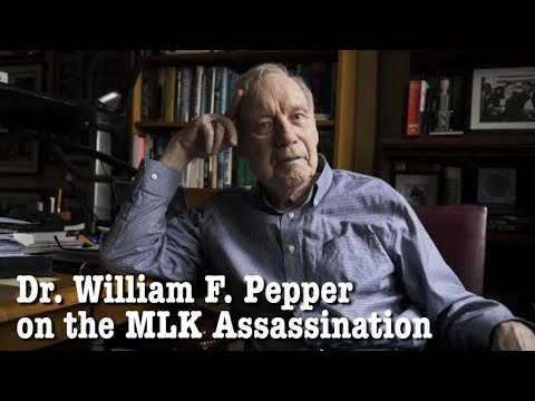 Dr. William Pepper on the Assassination of Martin Luther King