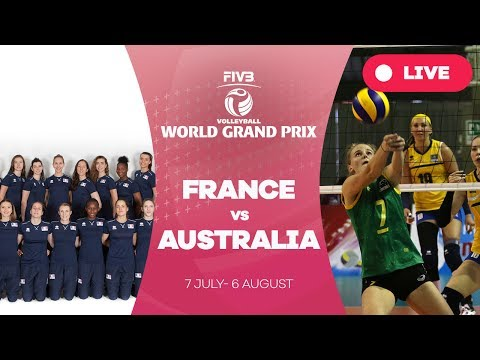 France v Australia - Group 3: 2017 FIVB Volleyball World Gra