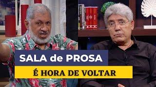 É HORA DE VOLTAR / SALA DE PROSA - 108