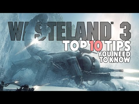 Wasteland 3 – Top 10 things I WISH I knew before starting