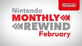 Nintendo Monthly Rewind - February 2021
