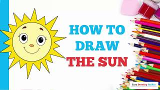 How to Draw the Sun in a Few Easy Steps: Drawing Tutorial for Kids and Beginners