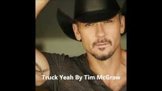 Download Truck Yeah Lyrics By Tim McGraw MP3 song and Music Video