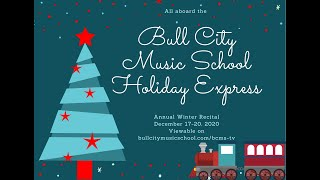 BCMS Holiday Recital 2020 First Stop