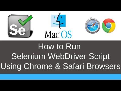 How To Run  Selenium WebDriver Scripts Using  Chrome & Safari Browsers On Mac OS X