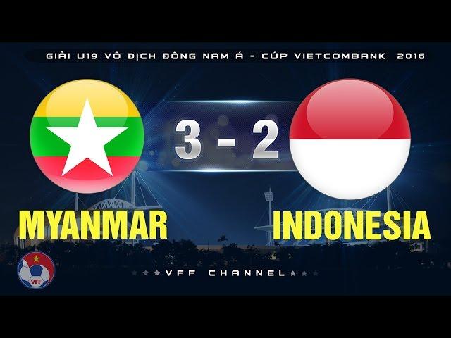 Video: U19 Myanmar vs U19 Indonesia