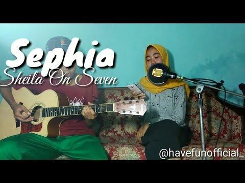 Sephia-Sheila On Seven(cover)Have Fun