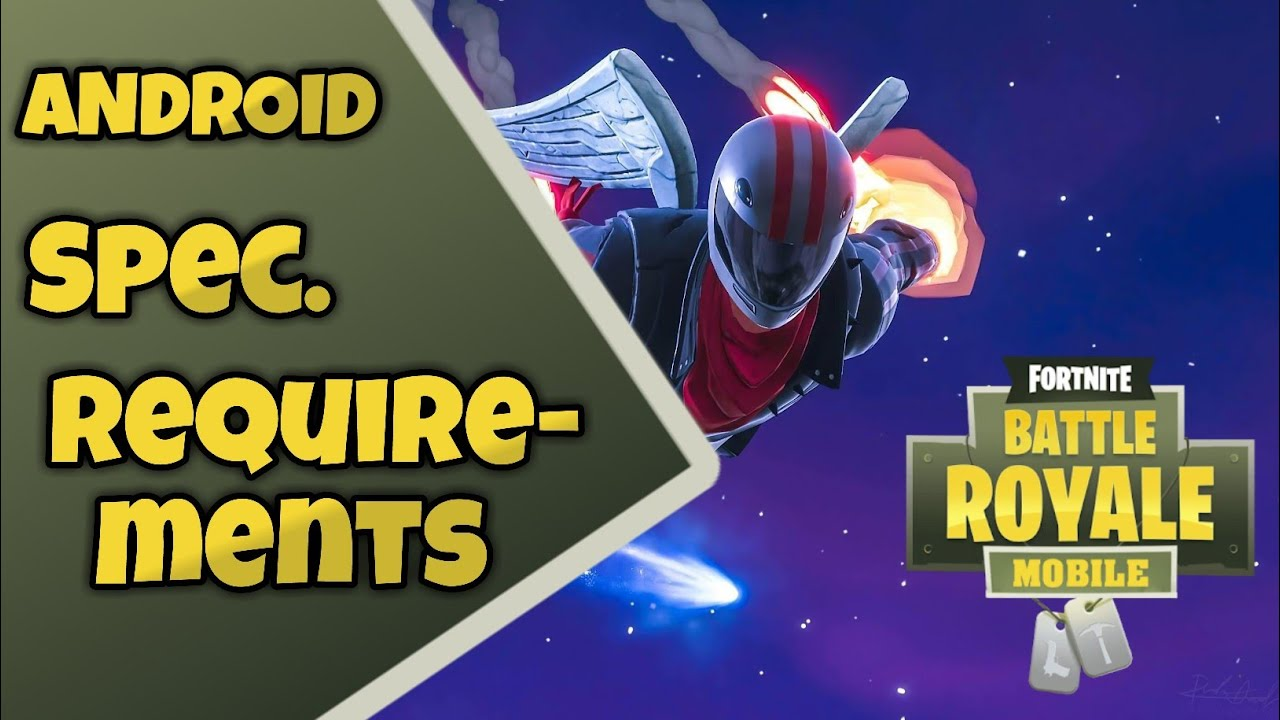 fortnite android chinese version minimum specifications requirements and compatible devices - minimum spec for fortnite mobile