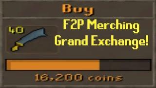 F2P Merching The Grand Exchange - Old School RuneScape