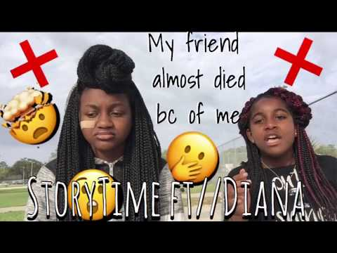(STORYTIME)|| my friend almost died bc of me || ft//my bsf Diana MUST WATCH❌‼️🤧😢