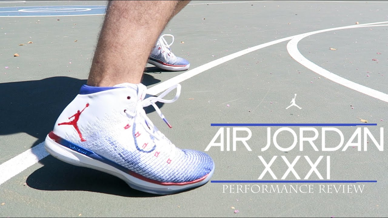 dbecf52033e663 basketball shoes Air Jordan XXXI (31) Performance Review - YouTube