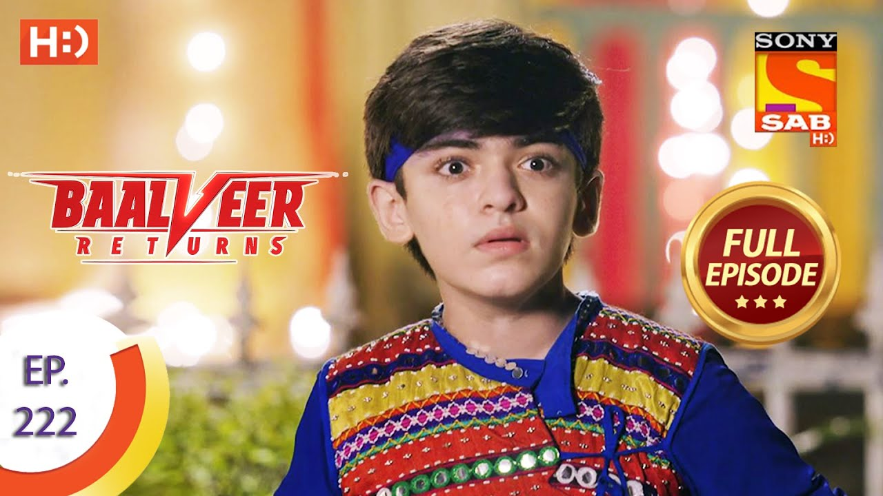 Download Baalveer Returns - Ep 222 - Full Episode - 28th October 2020