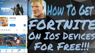 How To Get FORTNITE For Free No JB/PC Iphone/Ipad/Ipod T Ios 10/11!!!!