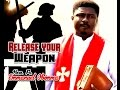 Download Rev. Fr. Emmanuel Obimma(EBUBE MUONSO) - Release Your Weapon - Nigerian Gospel Music MP3 song and Music Video