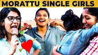 தக்காளி தூக்கி அடிப்போம்!! - Morattu Single Tamil girls