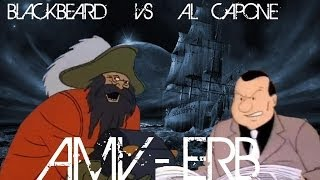 Blackbeard vs Al Capone - Epic Rap Battles of History Season 3 - AMV HD