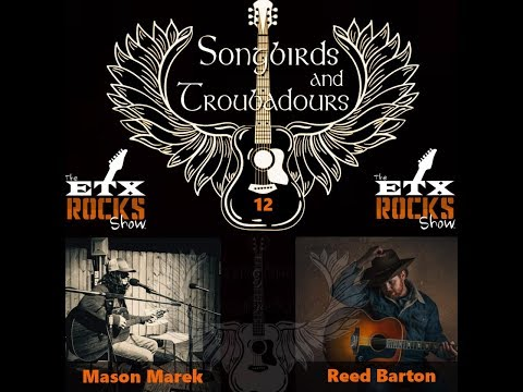 Songbirds and Troubadours #12 - Mason Marek and Reed Barton