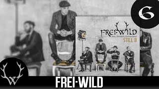 Frei.Wild - Wo nur die Besten thronen 'Still II' Album