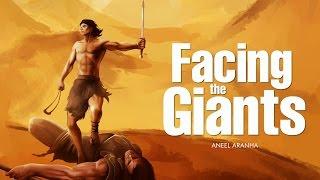 FACING THE GIANTS | ANEEL ARANHA | HOLY SPIRIT INTERACTIVE