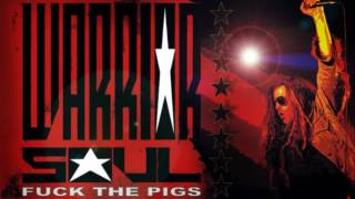 WARRIOR SOUL - Fuck The Pigs