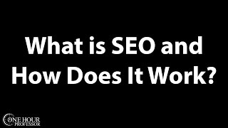 What is SEO and How does SEO work?