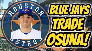 Blue Jays trade Roberto Osuna to the Astros! | Auddie James